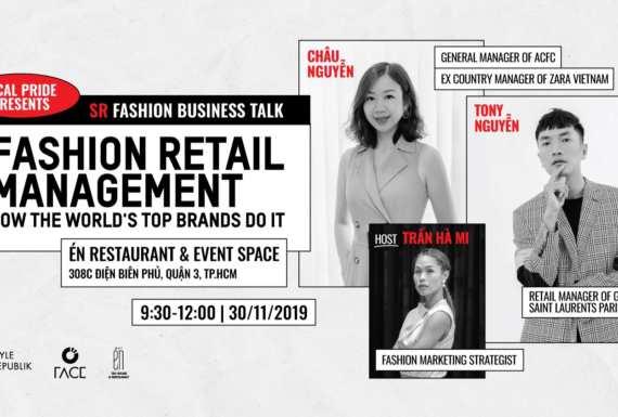 Vấn đề sống còn trong ngành công nghiệp thời trang bán lẻ – Làm sao để các chủ doanh nghiệp thời trang Việt tiếp tục phát triển?